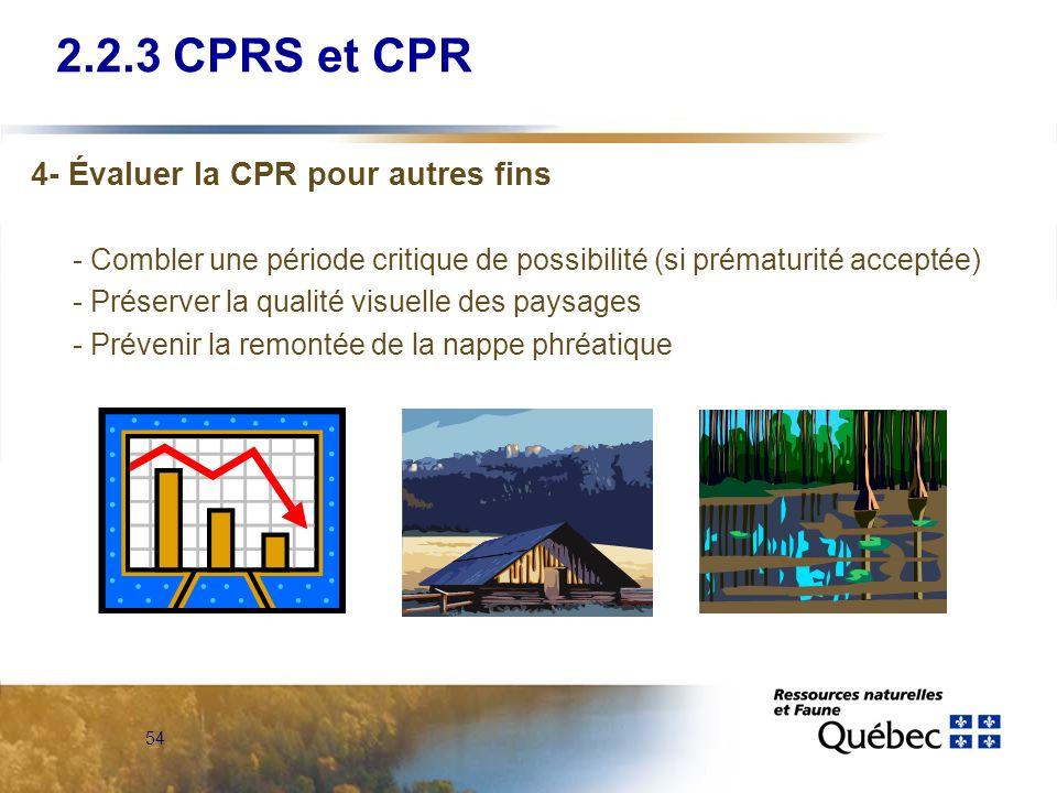 2.2.3 CPRS et CPR 4- Évaluer la CPR pour autres fins