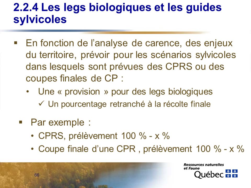 2.2.4 Les legs biologiques et les guides sylvicoles