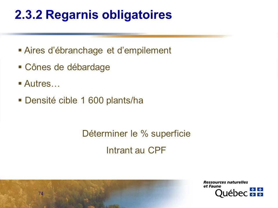 2.3.2 Regarnis obligatoires
