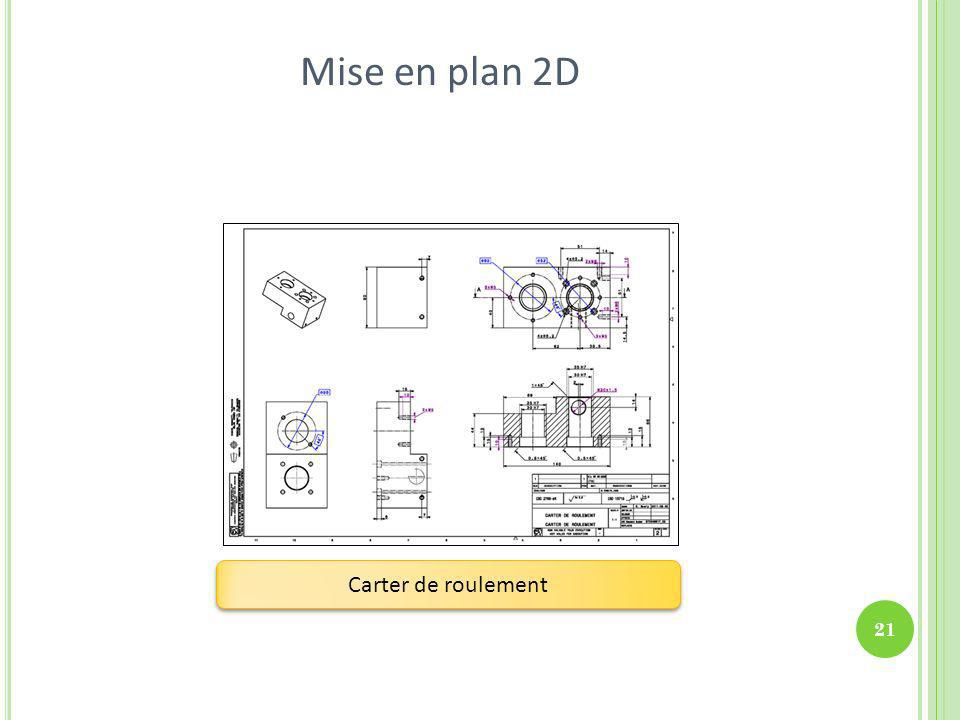 Mise en plan 2D Carter de roulement