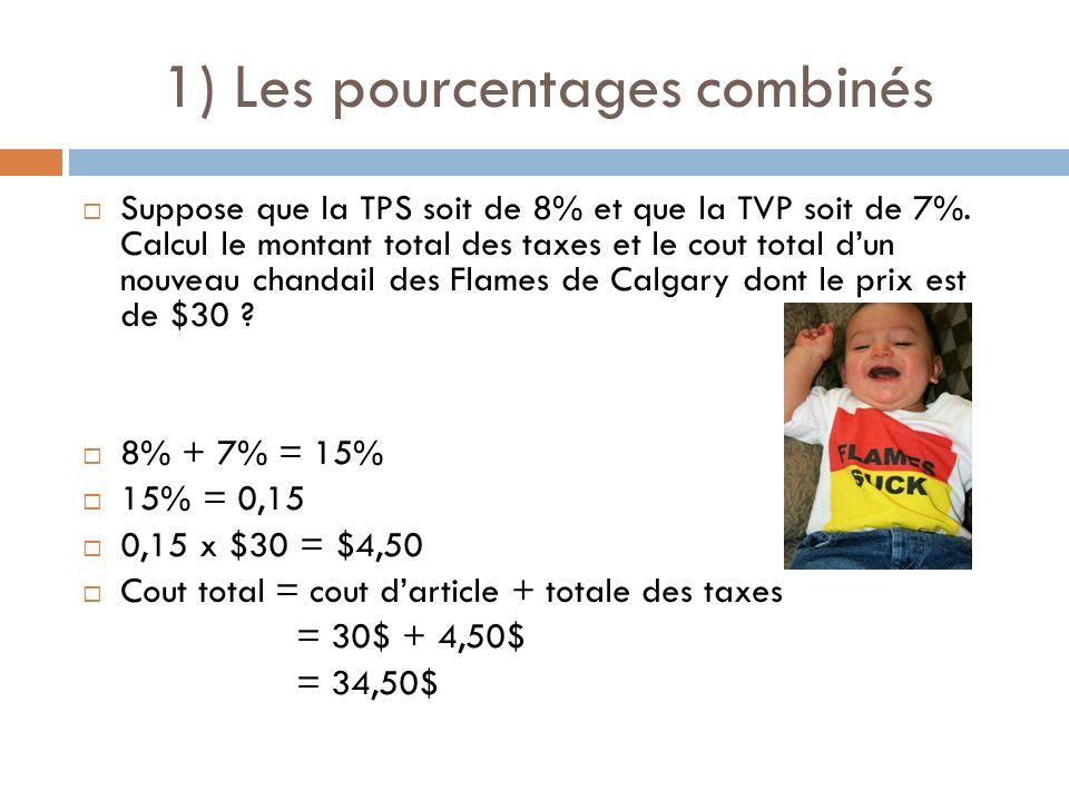 1) Les pourcentages combinés