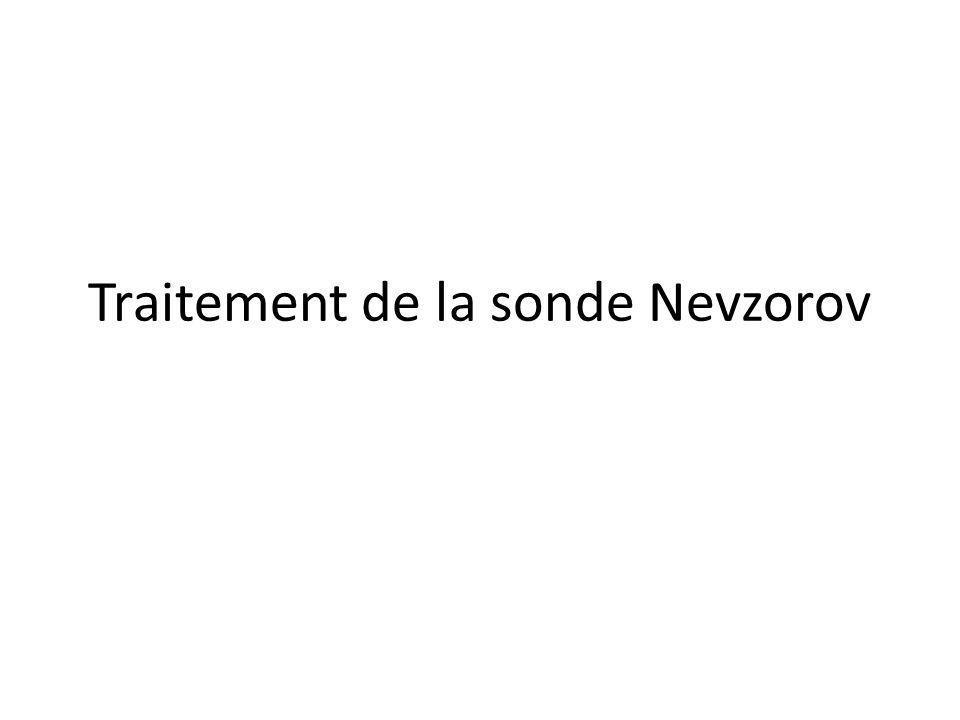 Traitement de la sonde Nevzorov