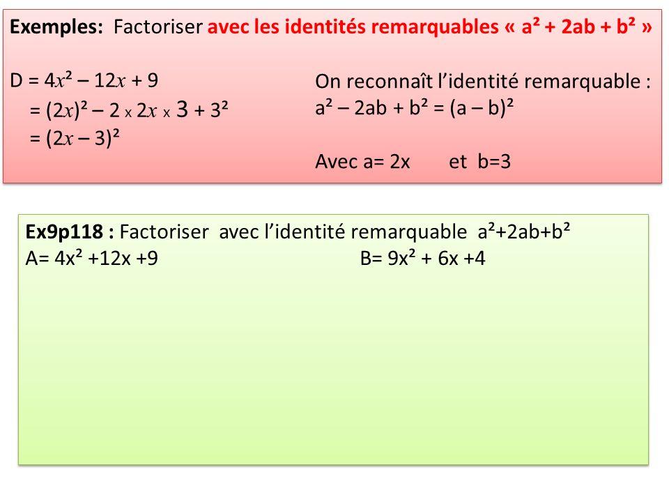 Exemples: Factoriser avec les identités remarquables « a² + 2ab + b² »