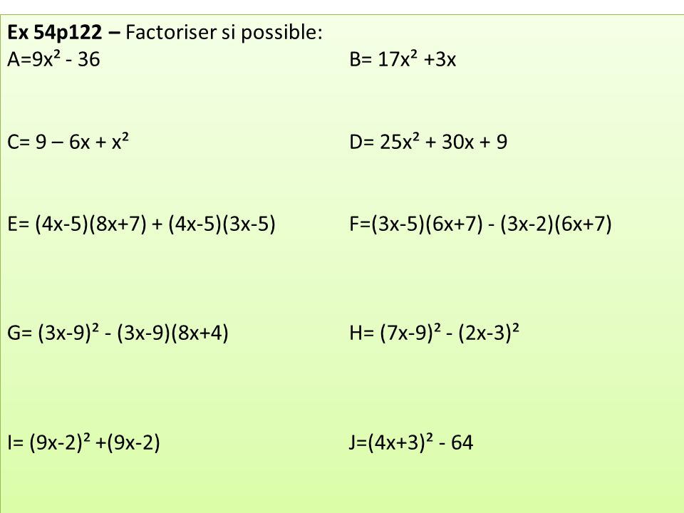 Ex 54p122 – Factoriser si possible: