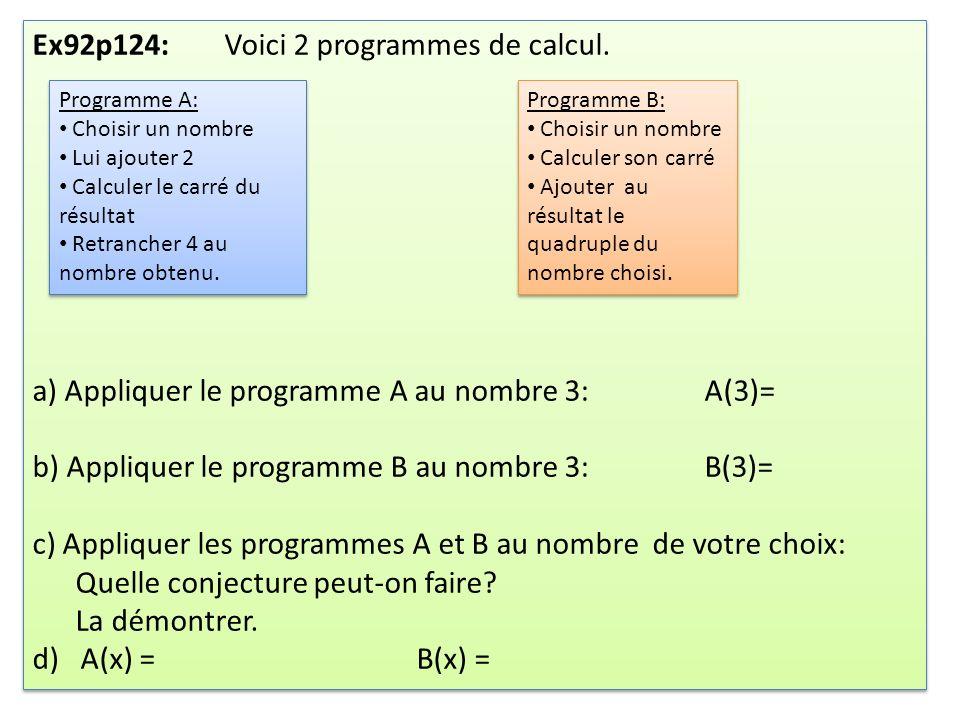 Ex92p124: Voici 2 programmes de calcul.