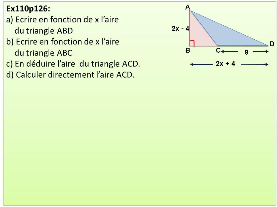 a) Ecrire en fonction de x l'aire du triangle ABD