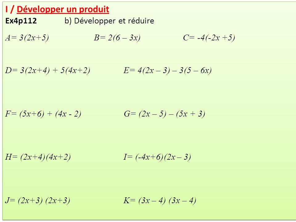 I / Développer un produit Ex4p112 b) Développer et réduire