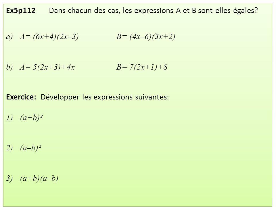 Ex5p112 Dans chacun des cas, les expressions A et B sont-elles égales