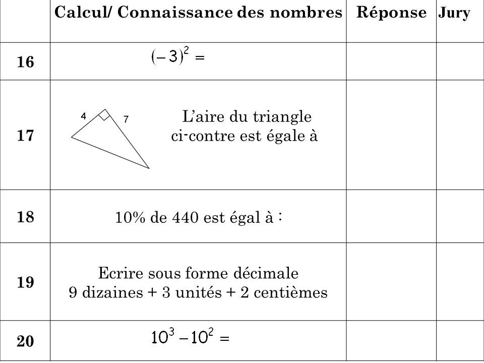 Calcul/ Connaissance des nombres Réponse Jury