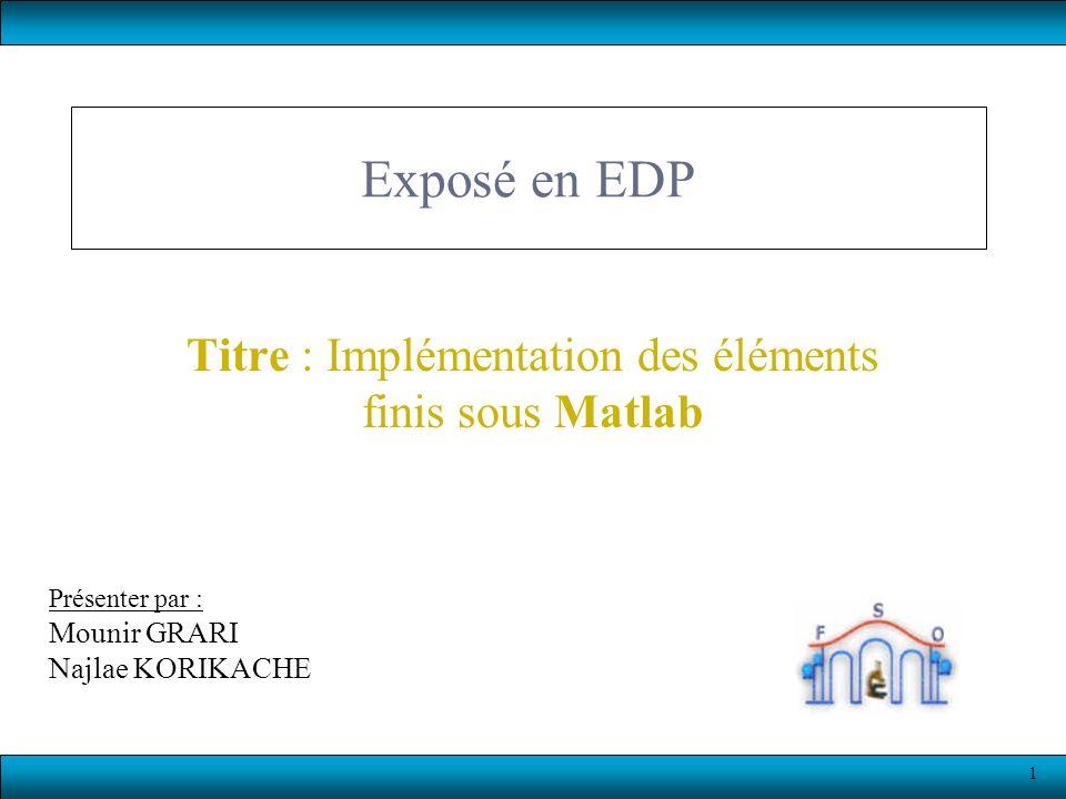 Titre : Implémentation des éléments finis sous Matlab
