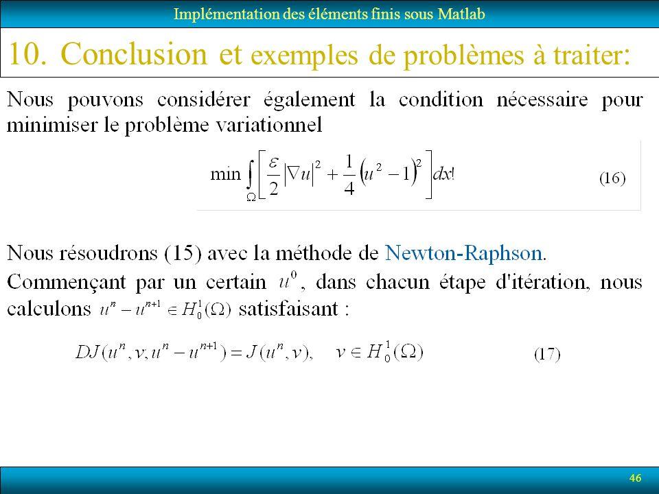 Conclusion et exemples de problèmes à traiter:
