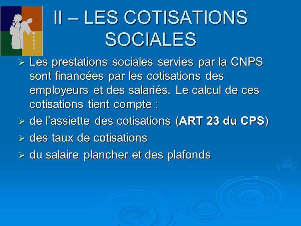II – LES COTISATIONS SOCIALES