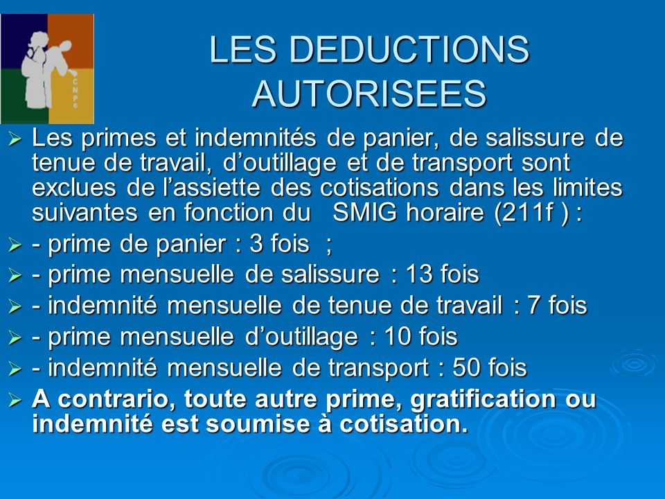 LES DEDUCTIONS AUTORISEES