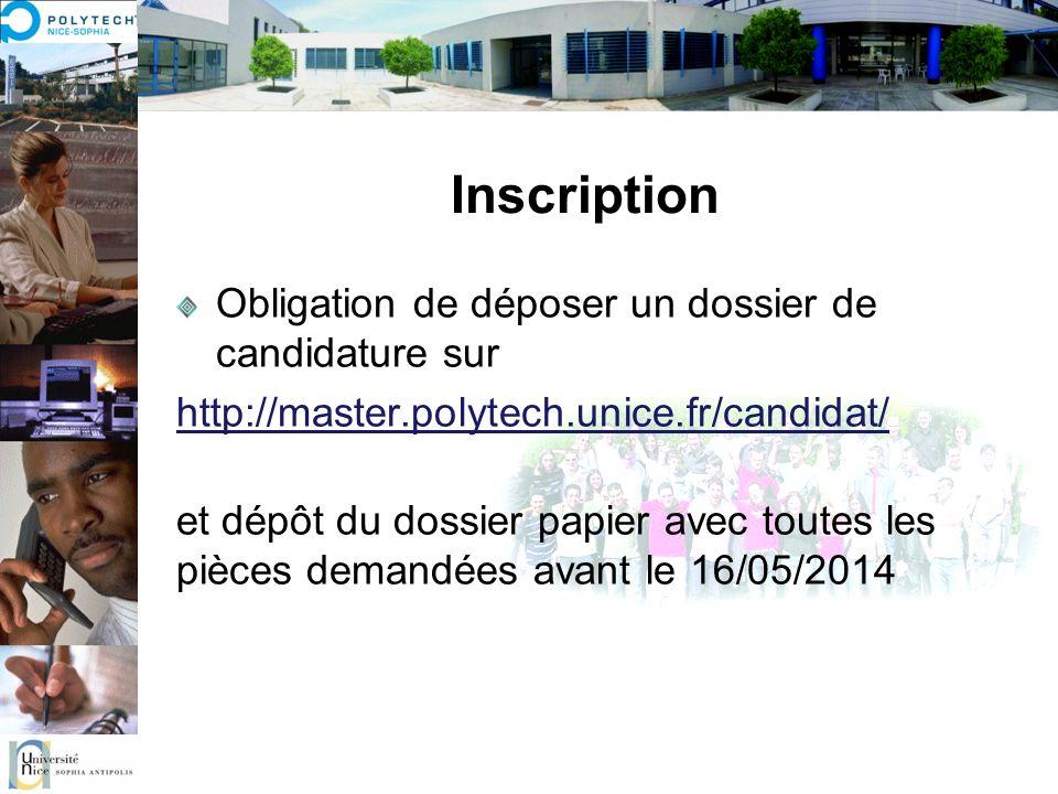 Inscription Obligation de déposer un dossier de candidature sur