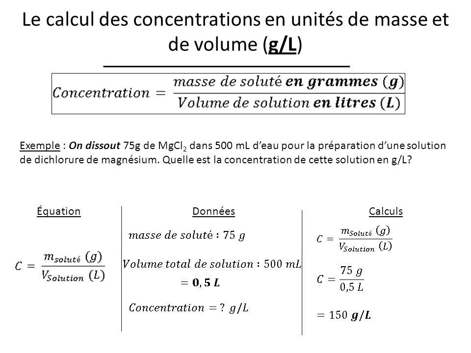 Le calcul des concentrations en unités de masse et de volume (g/L)