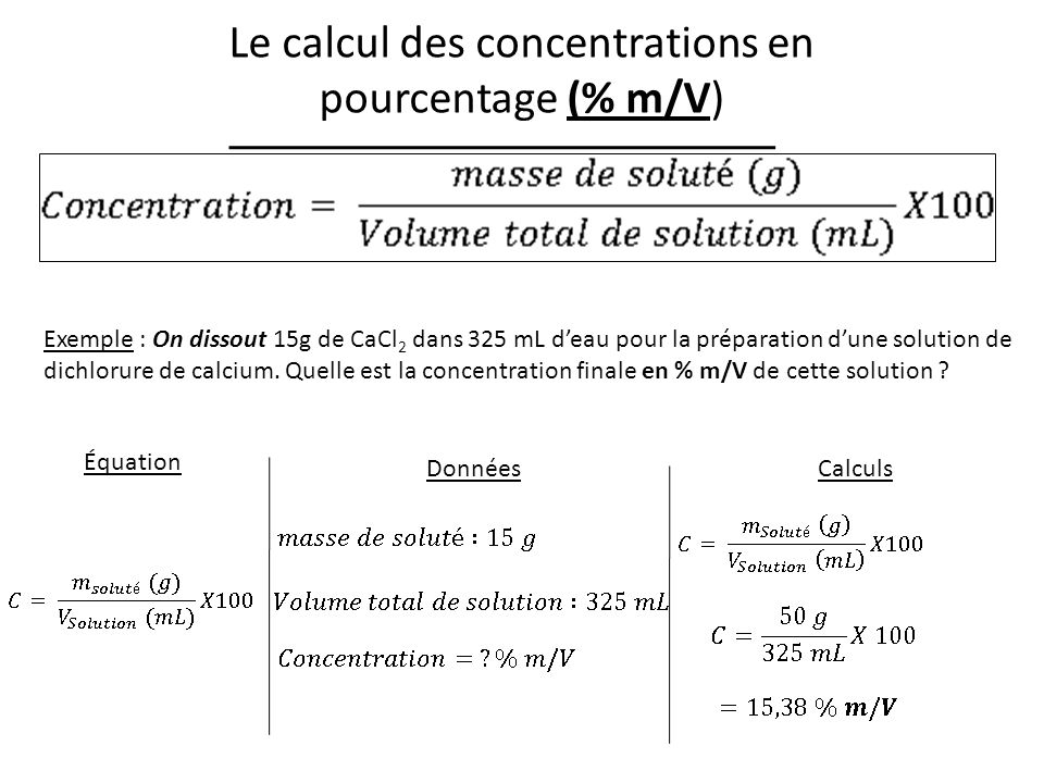 Le calcul des concentrations en