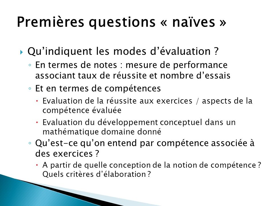 Premières questions « naïves »
