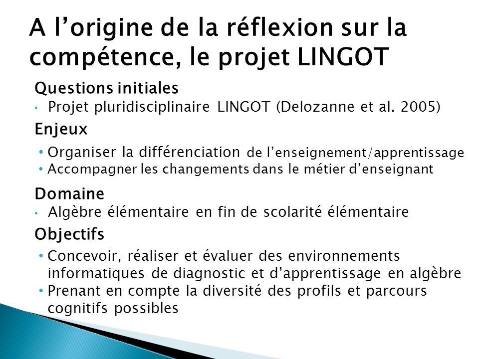 A l'origine de la réflexion sur la compétence, le projet LINGOT