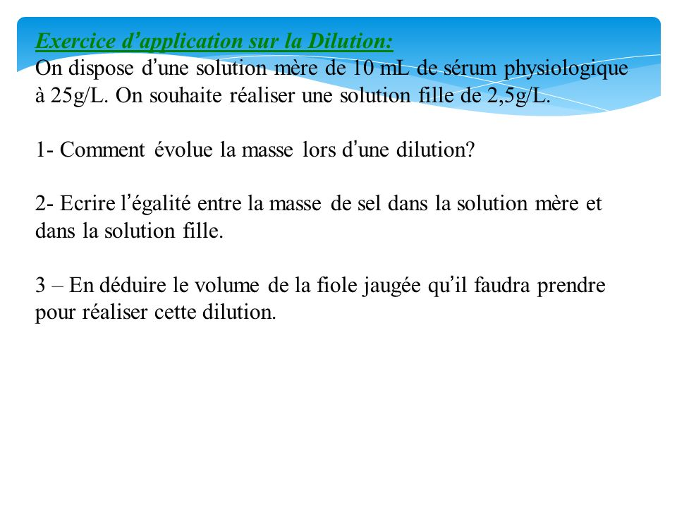 Exercice d'application sur la Dilution: