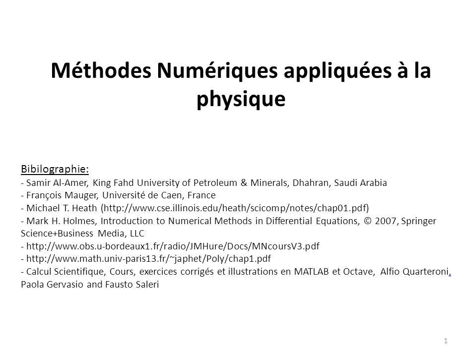 Méthodes Numériques appliquées à la