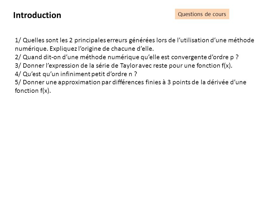 Introduction Questions de cours.