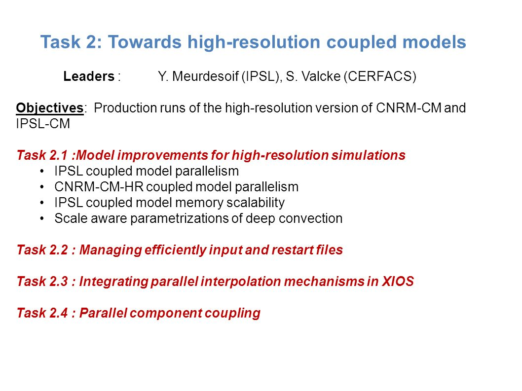 Task 2: Towards high-resolution coupled models