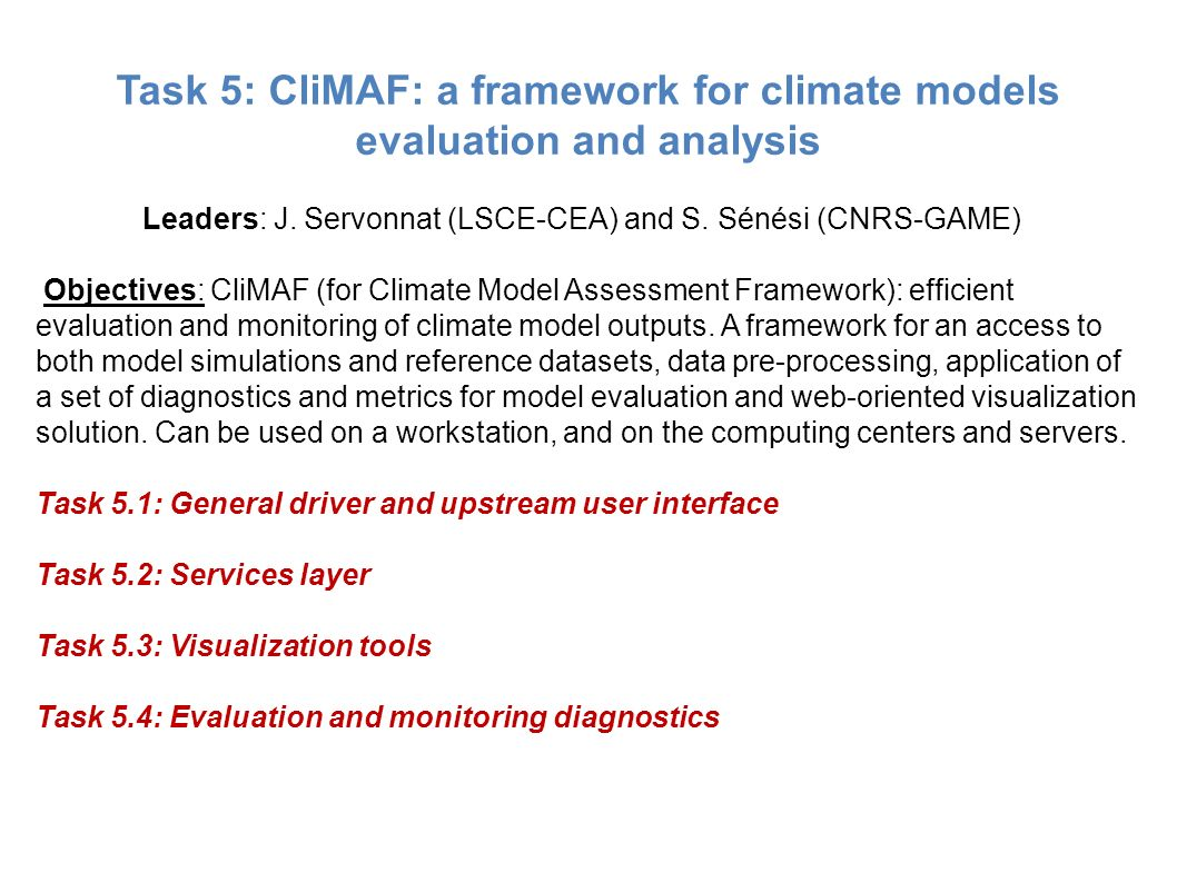 Task 5: CliMAF: a framework for climate models evaluation and analysis