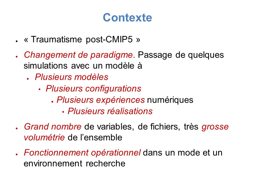 Contexte « Traumatisme post-CMIP5 »
