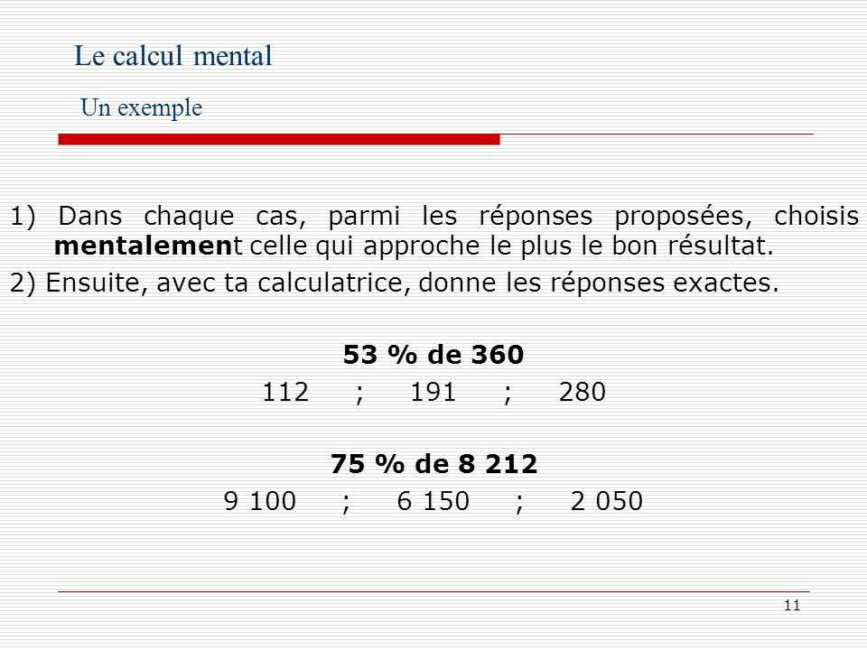 Le calcul mental Un exemple