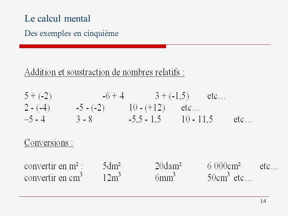 Le calcul mental Des exemples en cinquième