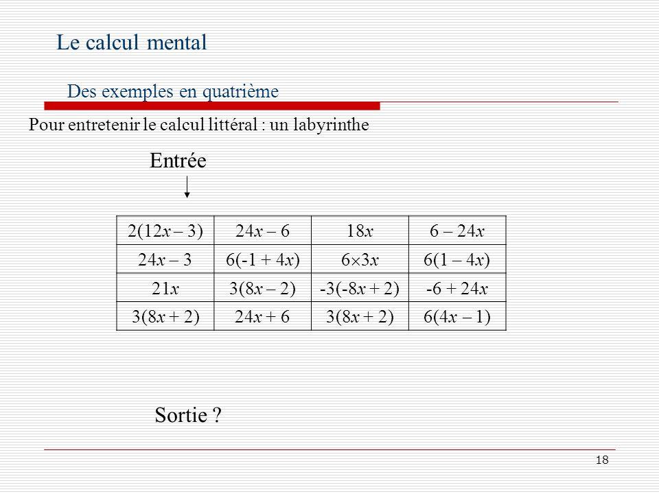 Le calcul mental Entrée Sortie Des exemples en quatrième