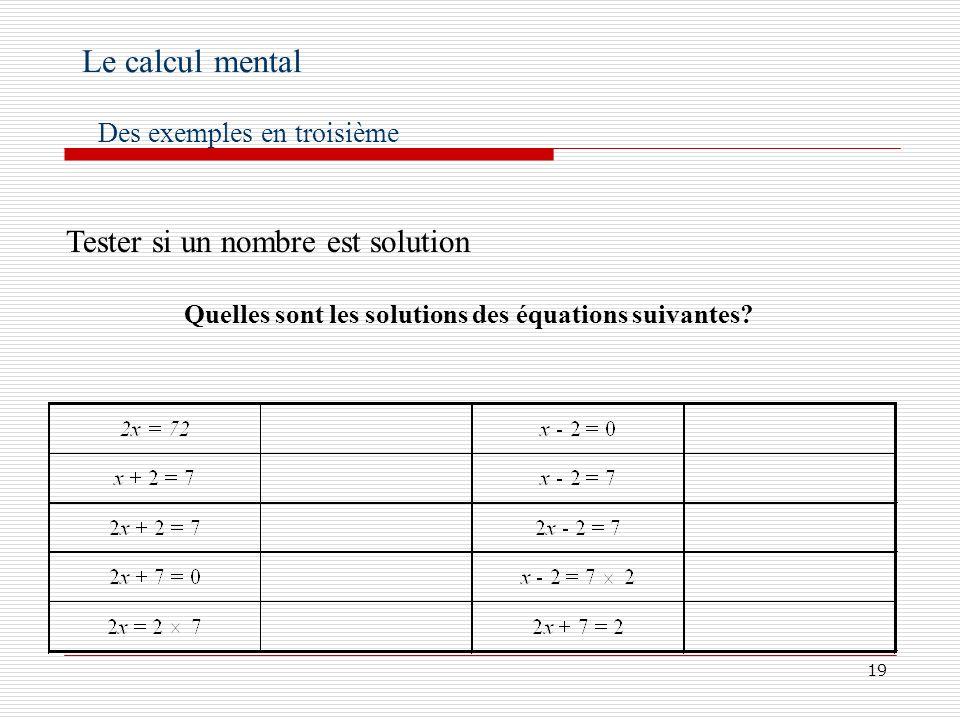 Quelles sont les solutions des équations suivantes