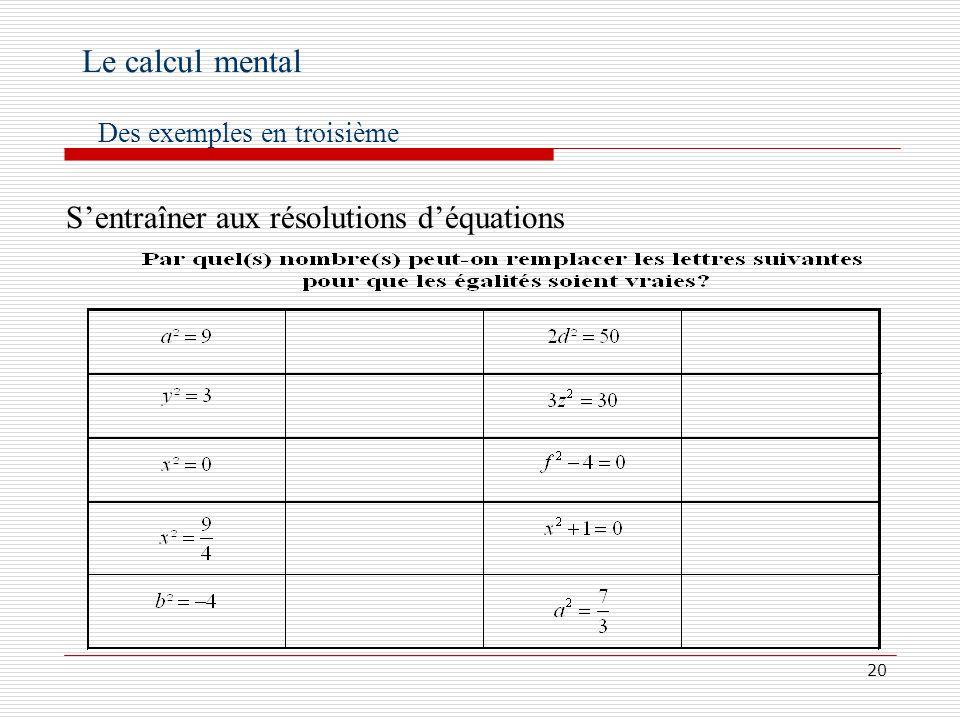 Le calcul mental S'entraîner aux résolutions d'équations