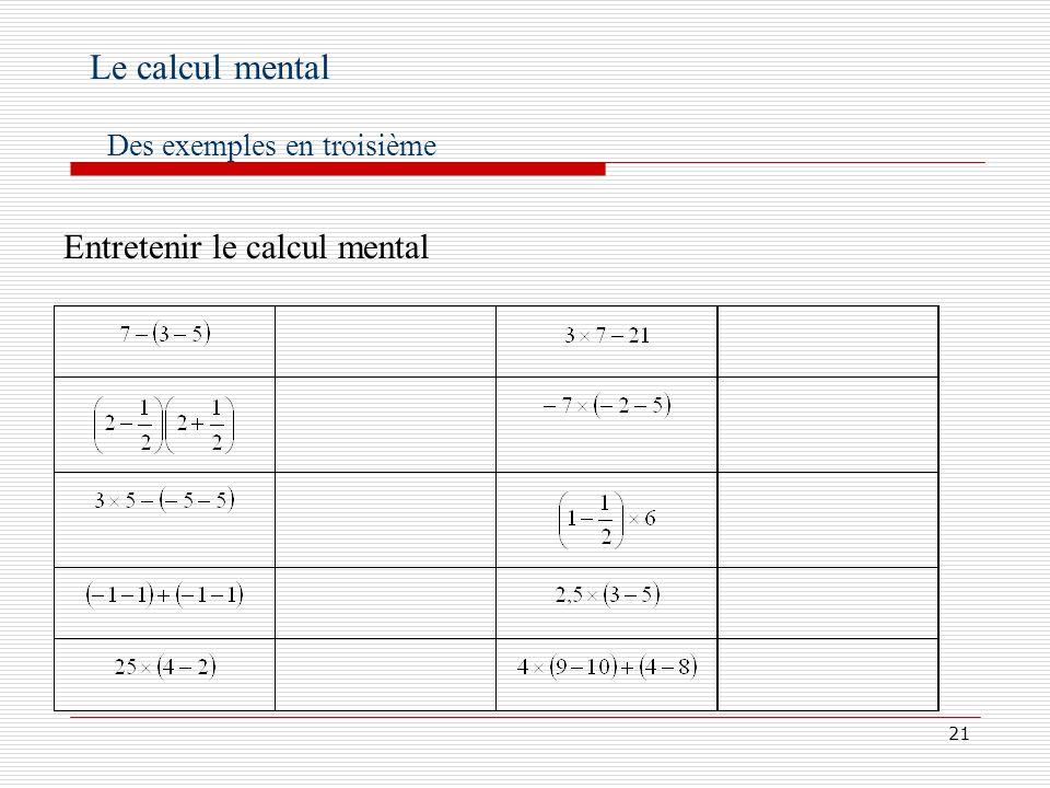 Le calcul mental Des exemples en troisième Entretenir le calcul mental