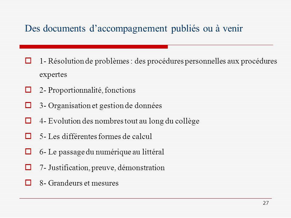 Des documents d'accompagnement publiés ou à venir