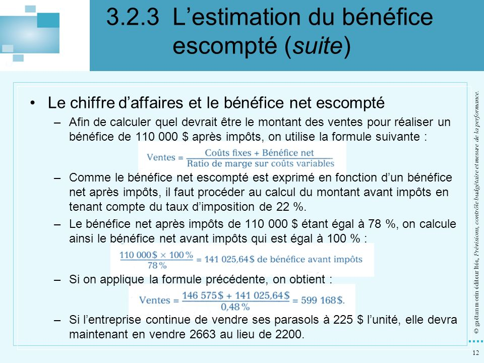 3.2.3 L'estimation du bénéfice escompté (suite)