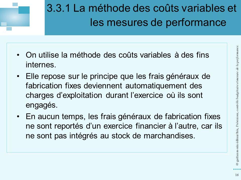 3.3.1 La méthode des coûts variables et les mesures de performance