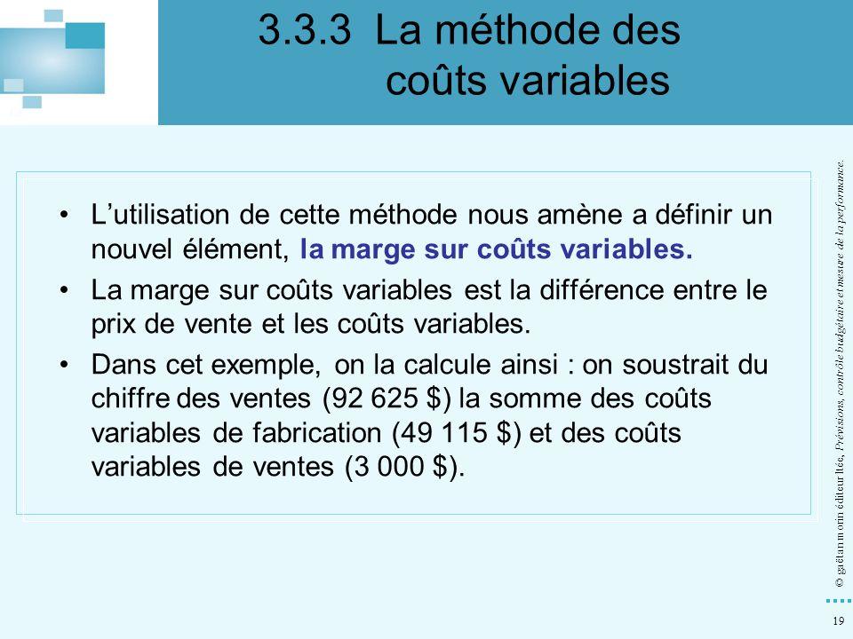 3.3.3 La méthode des coûts variables