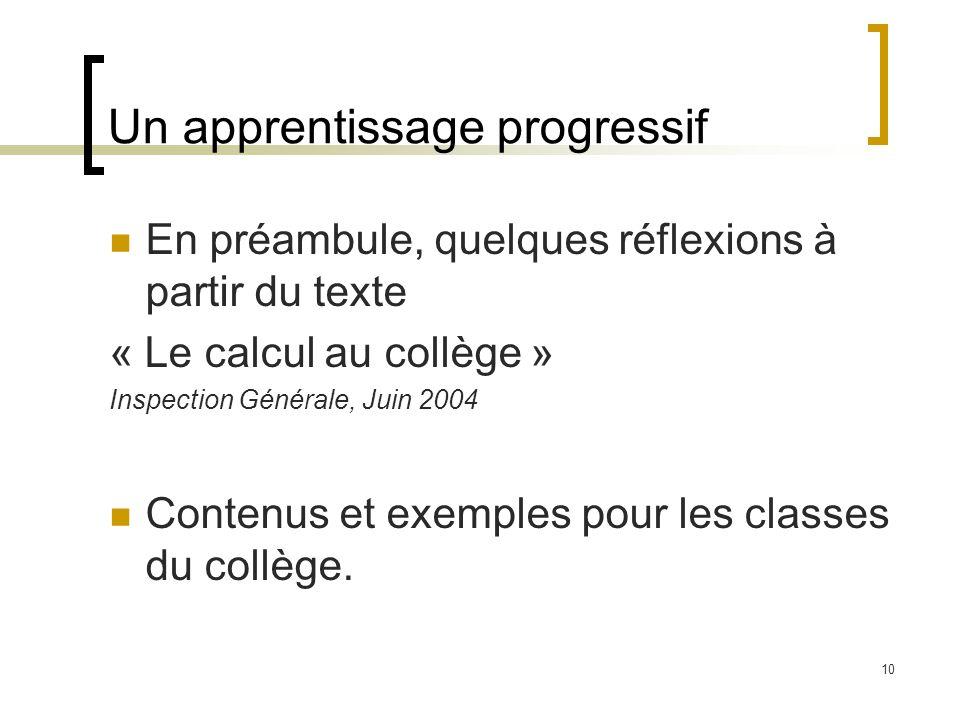 Un apprentissage progressif