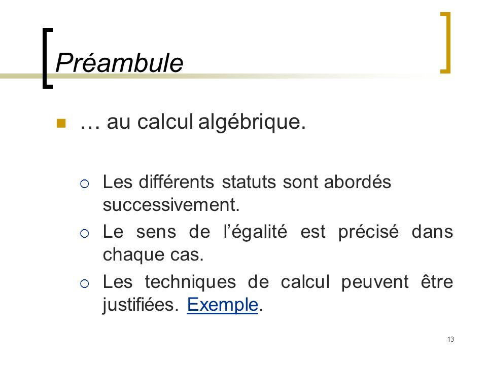 Préambule … au calcul algébrique.