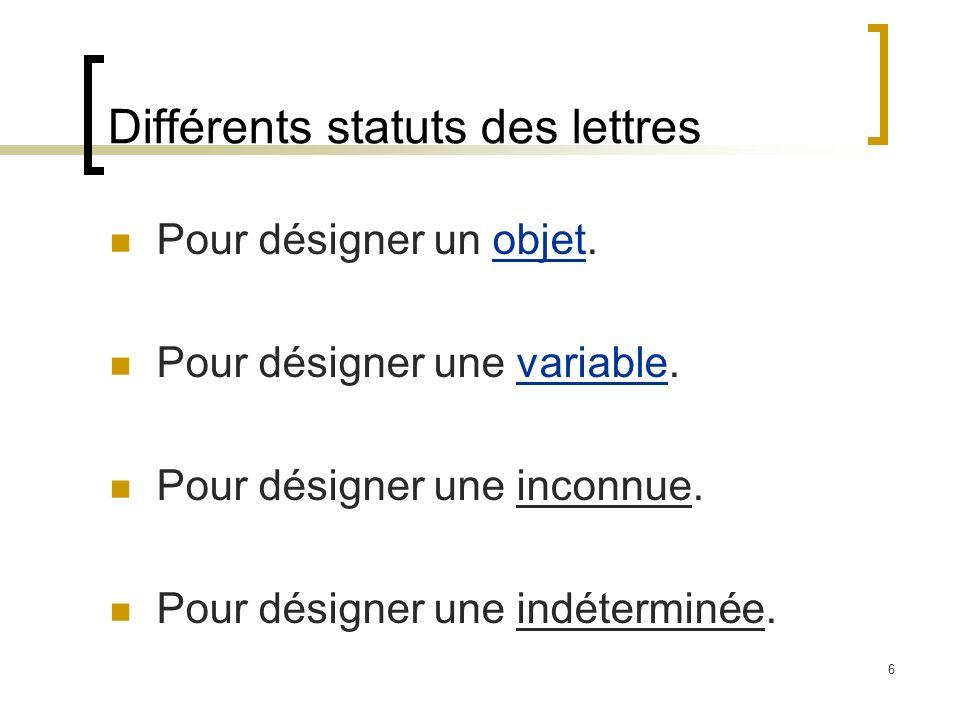 Différents statuts des lettres