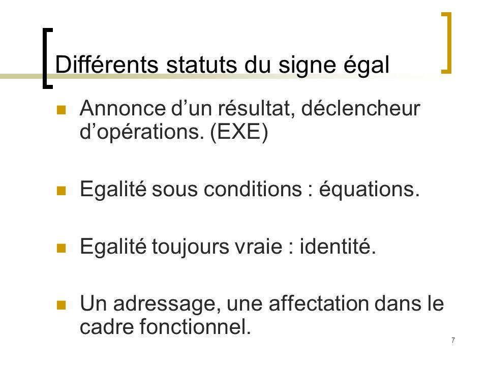 Différents statuts du signe égal