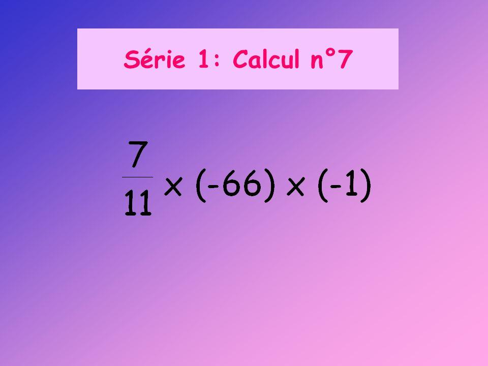 Série 1: Calcul n°7