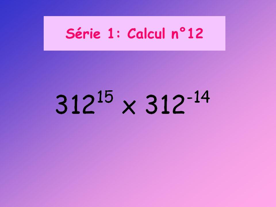 Série 1: Calcul n°12