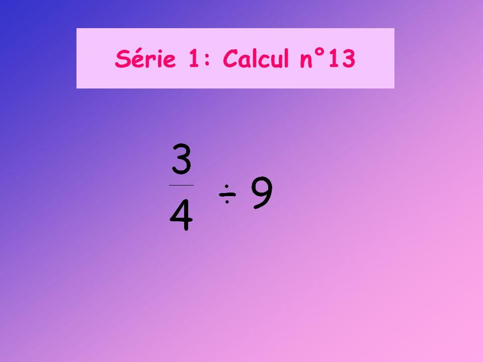 Série 1: Calcul n°13