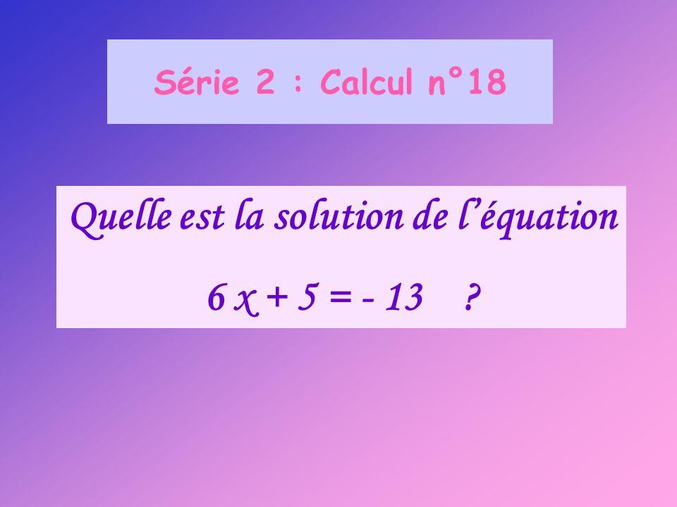 Quelle est la solution de l'équation