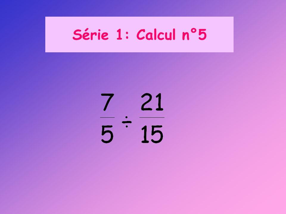 Série 1: Calcul n°5