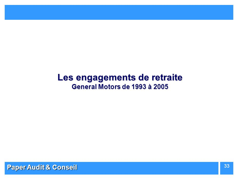 Les engagements de retraite General Motors de 1993 à 2005
