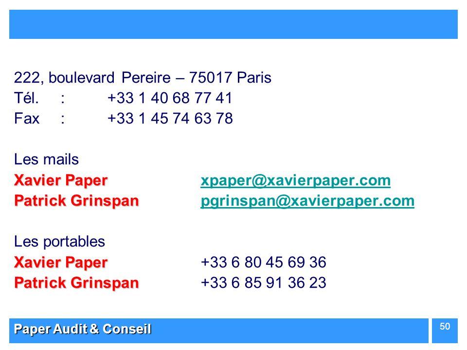 222, boulevard Pereire – 75017 Paris Tél. : +33 1 40 68 77 41