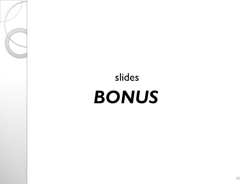 slides BONUS